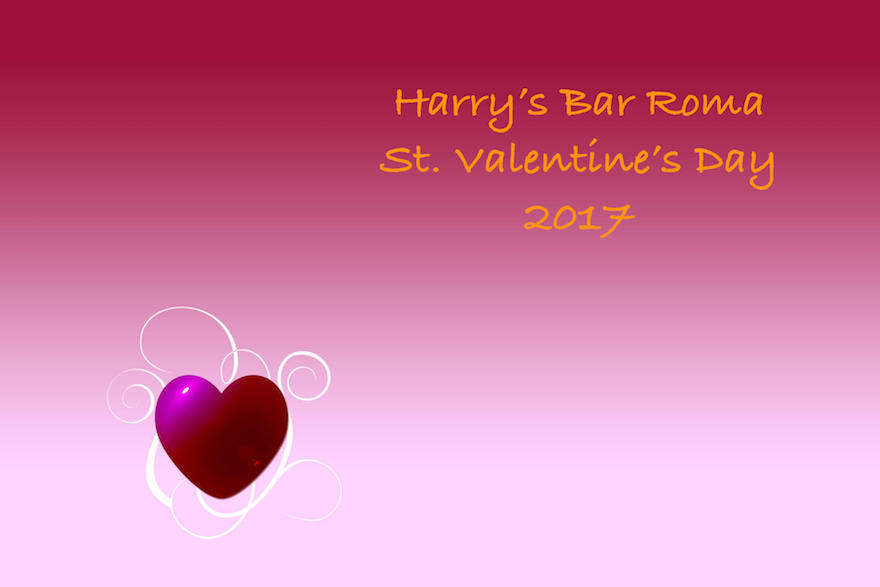 St. Valentine\'s Day 2017 - Harry\'s Bar Roma