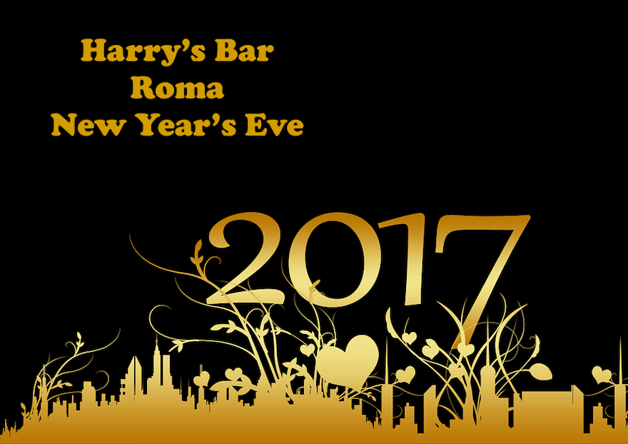 Capodanno 2017 all'Harry's Bar Roma